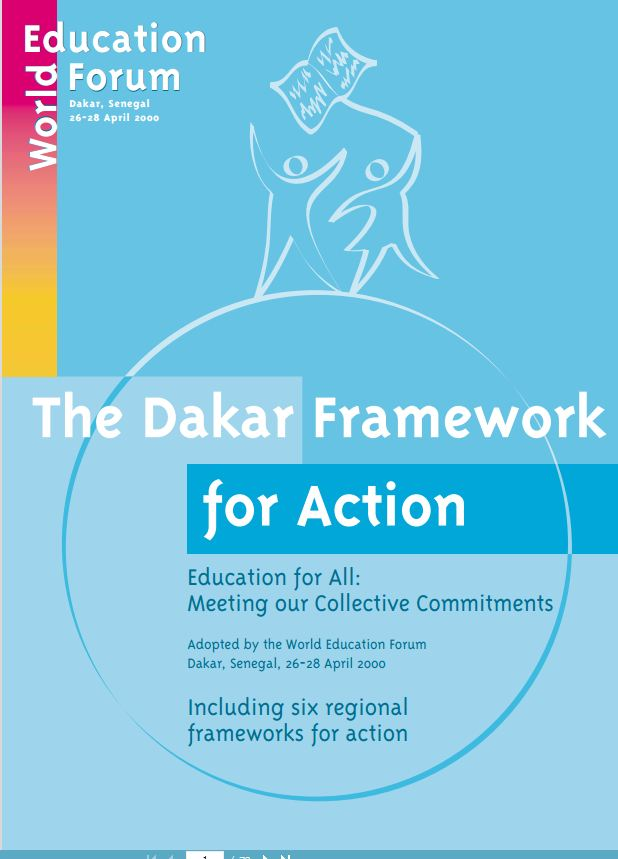 The Dakar Framework for Action. Education for All, Translated and published by Bridge of Hope NGO